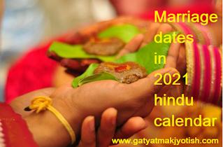 Marriage dates in 2021 hindu calendar