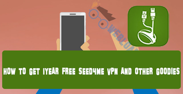 How To Get 1YEAR Free SEED4ME VPN