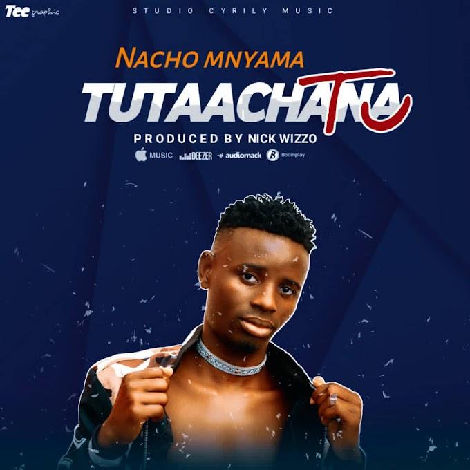 AUDIO   NACHO - TUTAACHANA TU   DOWNLOAD NOW