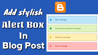 How To Add stylish Alert Box In blogger Blog Post