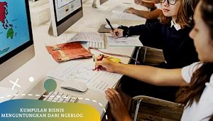 Kumpulan dan Usaha Bisnis Menguntungkan dari Ngeblog