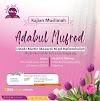 Hadirilah Kajian Muslimah Membahas Kitab Adabul Mufrod Pemateri Ust Martin Mawardi M. pd di Masjid Al Makmur ,Pedak , Bumirejo,Mungkid, Magelang
