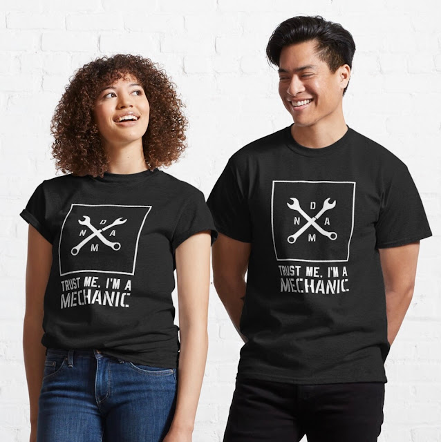 Damn - Trust me, I'm a mechanic humour t-shirts