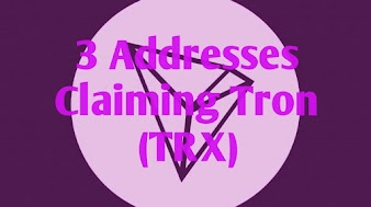 3 Addresses Claiming Tron (TRX)