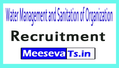 Water Management and Sanitation of Organization WASMO Recruitment