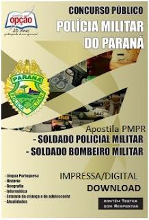 Apostila Concurso Polícia Militar (PR) - CFO/PM Paraná - PMPR - 2016.