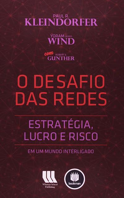 O Desafio das Redes - Paul R. Kleindorfer, Yoram (Jerry) Wind, Robert E Gunther.jpg