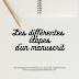 ☎ Les différentes étapes du manuscrit