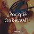 ¿Por qué OnReveal?