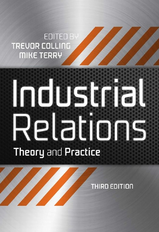 Industrial Relations: Theory And Practice