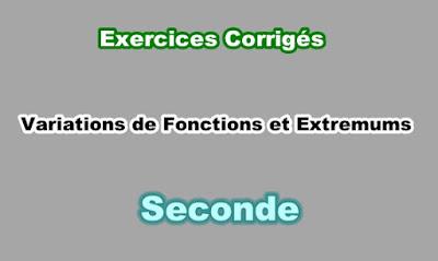 Exercices Corrigés de Variations de Fonctions et Extremums en Seconde PDF