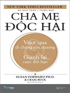 Cha Mẹ Độc Hại - Vượt Qua Di Chứng Tổn Thương Và Giành Lại Cuộc Đời Bạn ebook PDF-EPUB-AWZ3-PRC-MOBI