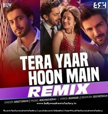 Tera Yaar Hoon Main (Remix) DJ Chetas & DJ NYK