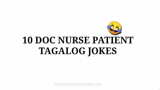 Best of Doctor Nurse Patient Pinoy Jokes 2021