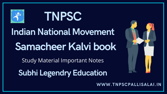 Indian National Movement Samacheer Kalvi Book Study Material