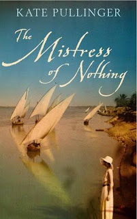 Review: The Mistress of Nothing by Kate Pullinger