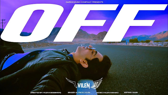 Off Song Lyrics - Vilen