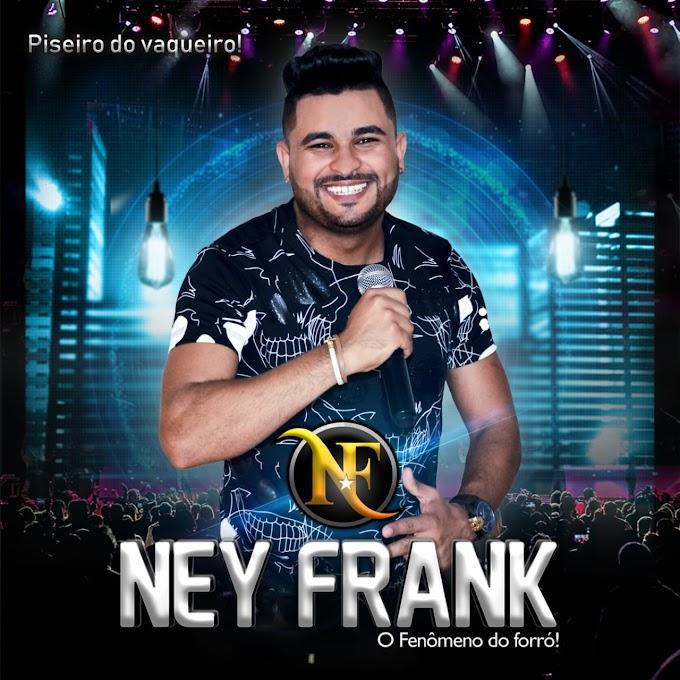 NEY FRANK - O FENOMENO DO FORRO CD 2020