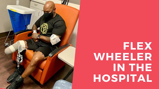 Flex Wheeler In The Hospital After Experiencing Extreme Pain