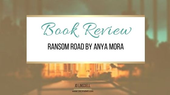 Book Review Ransom Road by Anya Mora