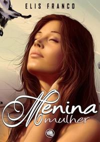 http://livrosvamosdevoralos.blogspot.com.br/2015/01/resenha-menina-mulher.html