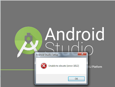 Android Studio unable to elevate error 1812