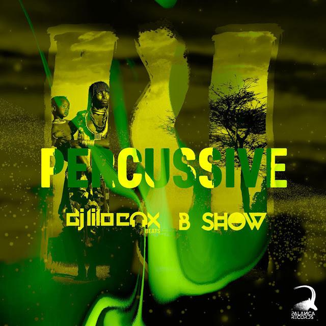 Dj Lilocox & B Show - Percussive