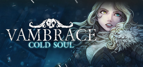 [2019][Devespresso Games] Vambrace: Cold Soul [+OST]