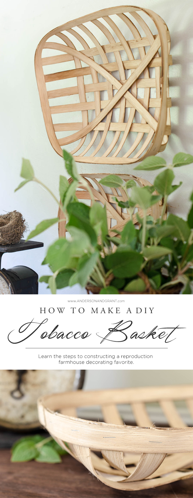 Do you love the look of old rustic tobacco baskets, but don't want to pay the price?  Check out this tutorial and find out how to DIY a pair for less than $20.  |  www.andersonandgrant.com