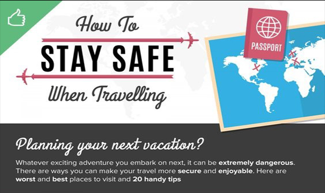 Travel / How to Stay Safe When You Travel? #infographic