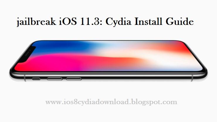 Download Cydia Ios 11 3 11 3 1 11 3 2 On Iphone X Jailbreak Ipad