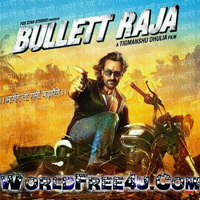 Poster Of Bollywood Movie Bullett Raja (2013) 300MB Compressed Small Size Pc Movie Free Download worldfree4u.com