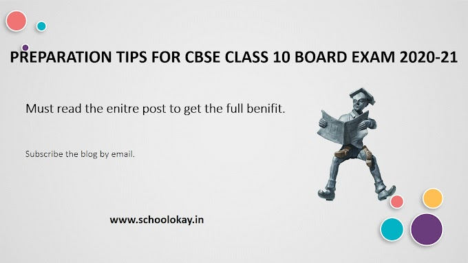PREPARATION TIPS FOR CBSE CLASS 10 BOARD EXAM 2020-21