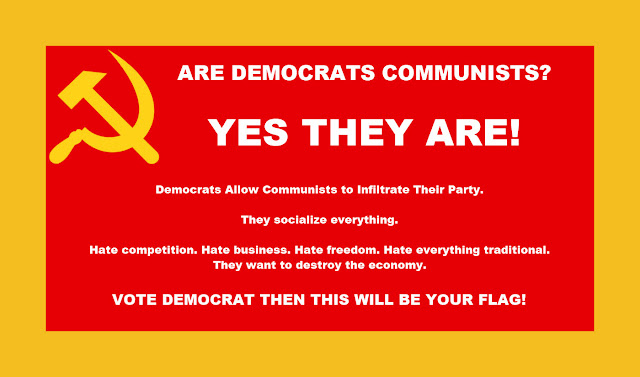 Memes: Are Democrats Communists? YES THEY ARE!