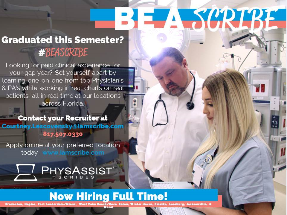 UF Pre-Health Buzz: PhysAssist Scribes: UF Scribes & New Contact