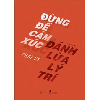 Đừng Để Cảm Xúc Đánh Lừa Lý Trí ebook PDF-EPUB-AWZ3-PRC-MOBI