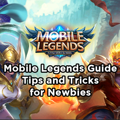 Multiplayer Online Battle Arena popularly known as MOBA game for Android and iOS platform Games : Mobile Legends Guide : Tips and Tricks for Newbies