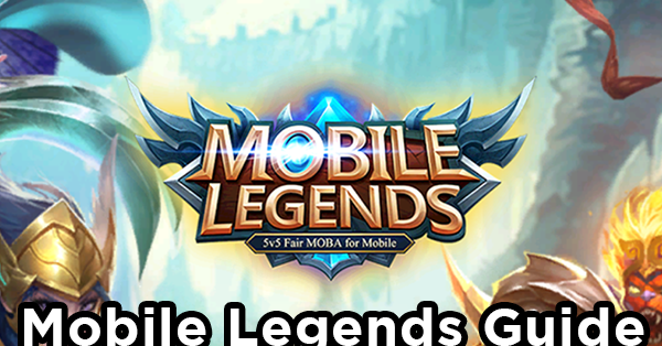 Mobile Legends Guide : Tips and Tricks for Newbies   PinoyTechSaga