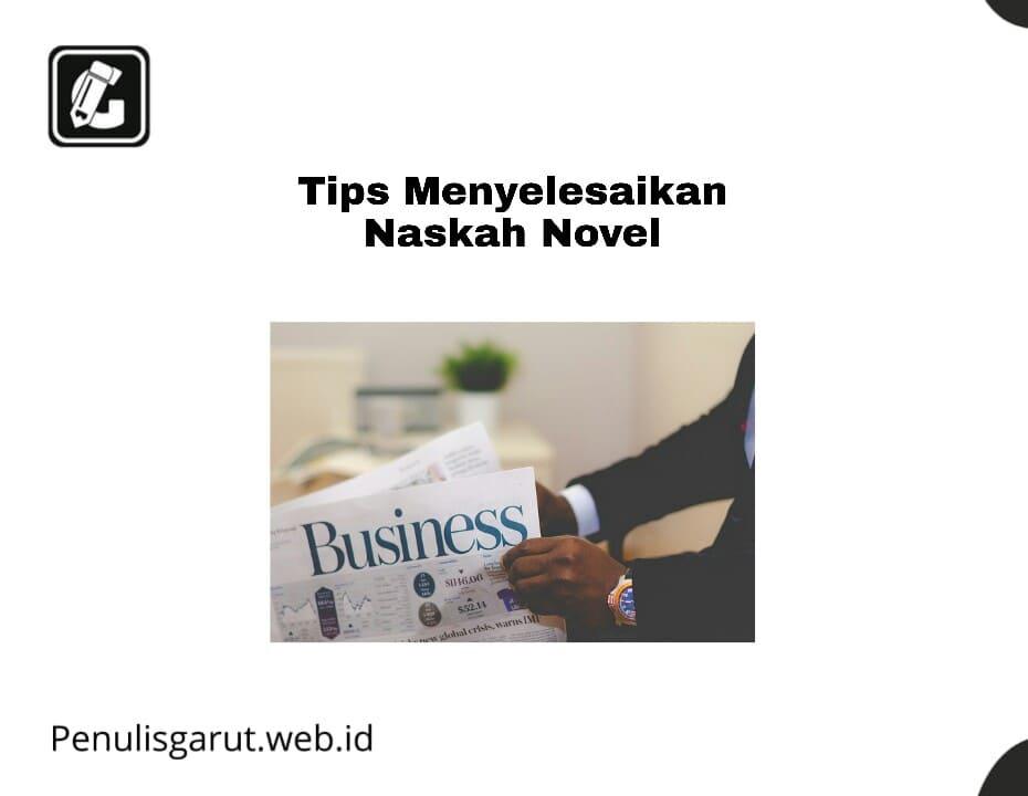 Tips Menyelesaikan Naskah Novel
