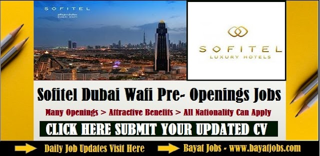 Sofitel Dubai Wafi Careers Latest Vacancies 2020