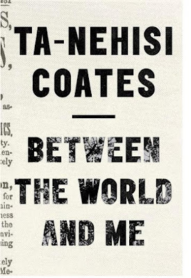 Between the World and Me by Ta-Nehisi Coates - book cover