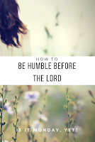 How to be Humble Before God