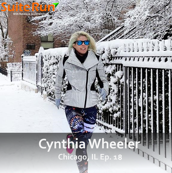 18 | Chicago, IL with Cynthia Wheeler: Running In The Windy City