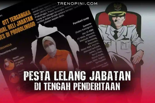 Politik dinasti pasangan suami istri, Hasan Aminudin dan Puput Tantriana yang telah bertahta selama 18 tahun di Probolinggo, kini berujung pada operasi tangkap tangan (OTT) oleh Komisi Pemberantasan Korupsi (KPK). Seperti dilansir dari laman CNN Indonesia (31/08/2021) bahwa Komisi Pemberantasan Korupsi (KPK) telah menetapkan Bupati Probolinggo, Puput Tantriana Sari dan suami, Hasan Aminuddin, yang merupakan anggota DPR RI Fraksi NasDem sebagai tersangka kasus dugaan korupsi jual beli jabatan kepala desa. Alexander Marwata, selaku Wakil Ketua KPK yang menangani kasus tersebut, dalam jumpa pers di kantornya menyatakan bahwa HA (Hasan Aminuddin) dan PTS (Puput Tantriana Sari) sebagai penerima.