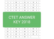 CTET, ANSWER KEY: सीटीईटी 2018 की उत्तर कुंजी पीडीएफ में डाउनलोड करने के लिए यहाँ क्लिक करें