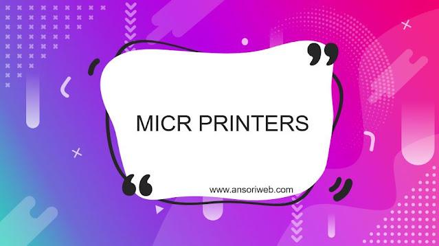 MICR Printers – A Special Purpose Printer