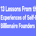 13 Lessons From the Experiences of Self-Made Billionaire Founders #infographic