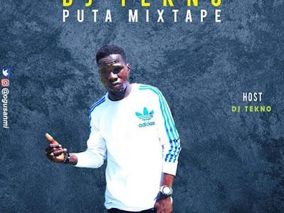 FAST DOWNLOAD: Dj Tekno - Puta Beat Mixtape