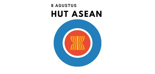 Sejarah Hari Ulang Tahun ASEAN 8 Agustus