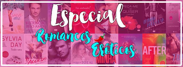 Especial Romances Eróticos -De 30/08 à 06/09 #EspecialRomancesEróticos